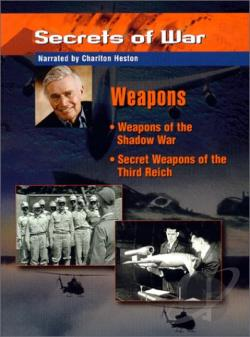 Secrets Of War - Weapons: Weapons Of The Shadow War/Secrets Weapons Of The Third Reich DVD Cover Art