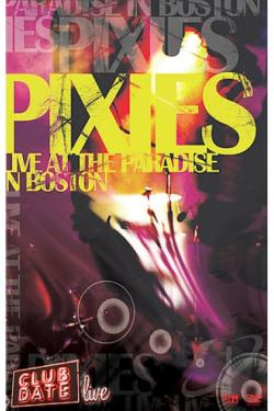 Pixies - Club Date: Live at the Paradise in Boston DVD Cover Art