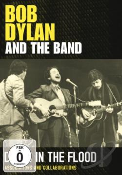 Bob Dylan and The Band - Down in the Flood (DVD)