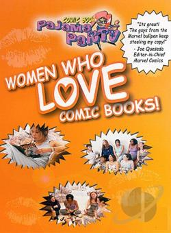 Comic Book Pajama Party: Women Who Love Comic Book! DVD Cover Art