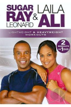 Sugar Ray Leonard & Laila Ali: Lightweight & Heavyweight Workouts DVD Cover Art