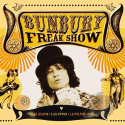 Bunbury, Enrique - Bunbury Freak Show: CD/DVD DVD Cover Art