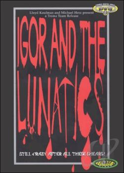Igor and the Lunatics DVD Cover Art