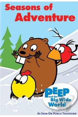 Peep and the Big Wide World: Seasons of Adventure DVD Cover Art