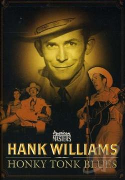 Hank Williams - Honky Tonk Blues DVD Cover Art