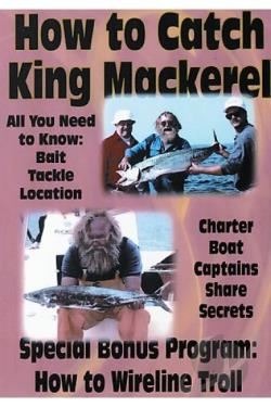How to Catch King Mackerel/How to Wire Line Troll DVD Cover Art