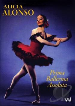 Alicia Alonso: Prima Ballerina Assoluta DVD Cover Art
