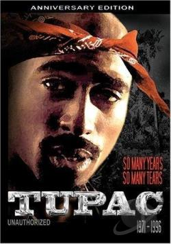 Tupac Unauthorized - So Many Years So Many Tears DVD Cover Art