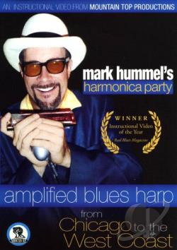 Mark Hummel's Harmonica Party - Amplified Blues Harp from Chicago to the West Coast DVD Cover Art