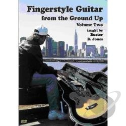 Buster B. Jones: Fingerstyle Guitar from the Ground Up, Vol. 2 DVD Cover Art