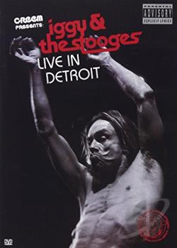 Iggy and The Stooges - Live in Detroit 2003 DVD Cover Art