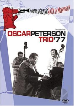 Norman Granz' Jazz in Montreux - Oscar Peterson Trio '77 DVD Cover Art