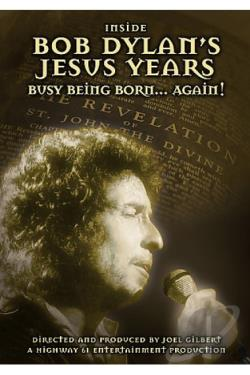 Bob Dylan - Inside Bob Dylan's Jesus Years: Born Again DVD Cover Art