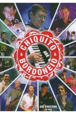 Chiquito & Bordoneio: Ao Vivo em Erechim DVD Cover Art