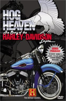 Hog Heaven: The Story Of The Harley-Davidson Empire DVD Cover Art