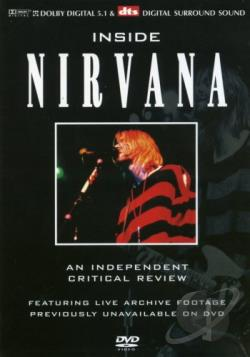 Nirvana - Inside Nirvana: A Critical Review DVD Cover Art