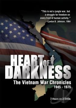 Heart of Darkness - The Vietnam War Chronicles 1945 - 1975 DVD Cover Art