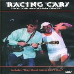 Racing Cars - 76-06 - 30th Anniversary Concert DVD Cover Art