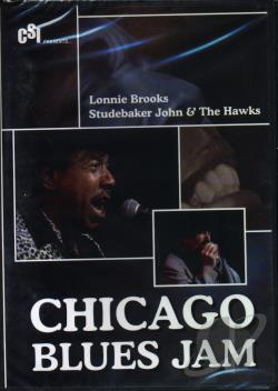 Lonnie Brooks/Studebaker John & The Hawks - Chicago Blues Jam DVD Cover Art