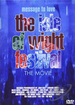 Message to Love: The Isle of Wight Festival - The Movie DVD Cover Art