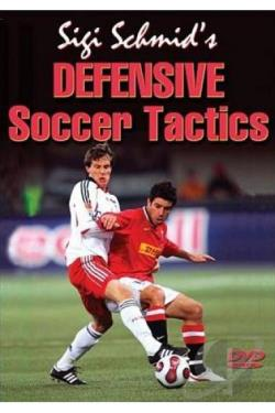 Sigi Schmid's Defensive Soccer Tactics DVD Cover Art