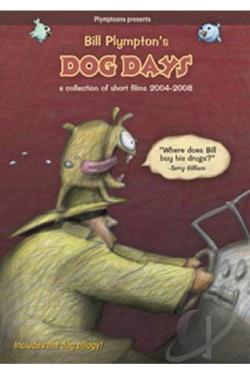 Bill Plympton's Dog Days: A Collection of Short Films 2004-2008 DVD Cover Art