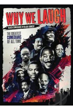 Why We Laugh: Black Comedians on Black Comedy DVD Cover Art