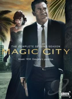 Magic City - The Complete Second Season DVD Cover Art