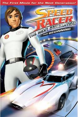 Speed Racer: The Next Generation - The Beginning DVD Cover Art