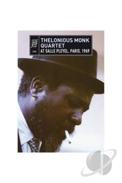 Thelonious Monk Quartet: At Salle Pleyel, Paris, 1969 DVD Cover Art