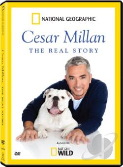 Cesar Millan: The Real Story DVD Cover Art