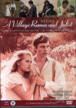Delius - A Village Romeo and Juliet DVD Cover Art