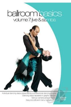 Ballroom Basics Vol. 7: Jive and Samba DVD Cover Art
