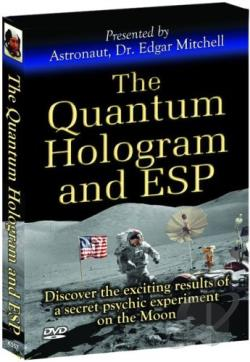 Quantum Hologram & ESP - Presented by Astronaut Dr. Edgar Mitchell DVD Cover Art