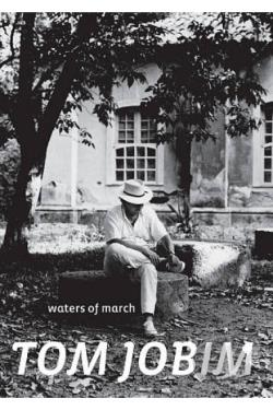 Tom Jobim: Waters of March DVD Cover Art