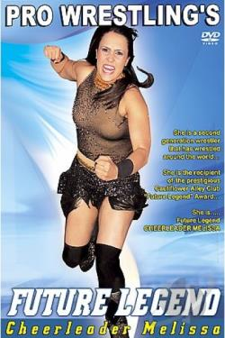 Pro Wrestling's Future Legend: Cheerleader Melissa DVD Cover Art