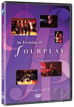 Fourplay - An Evening of Fourplay: Volumes I and II DVD Cover Art