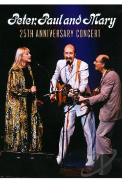 Peter, Paul and Mary - 25th Anniversary Concert DVD Cover Art