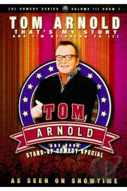 Tom Arnold: That's My Story and I'm Sticking to It DVD Cover Art