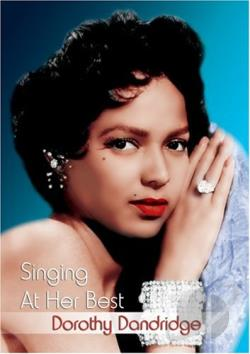 Dorothy Dandridge - Singing At Her Best DVD Cover Art