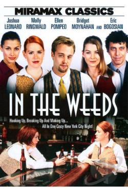 In the Weeds DVD Cover Art