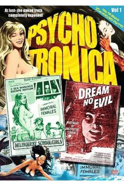 Psychotronica Double Feature #1: Delinquent Schoolgirls/ Dream No Evil DVD Cover Art