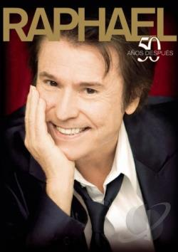 Raphael - 50 Anos Despues DVD Cover Art