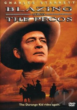 Blazing Across the Pecos DVD Cover Art