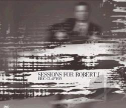 Eric Clapton - Sessions for Robert J DVD Cover Art