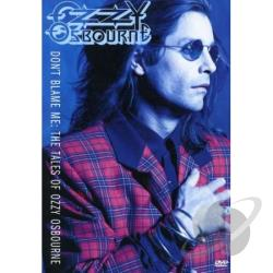 Ozzy Osbourne - Don't Blame Me: The Tales of Ozzy Osbourne DVD Cover Art