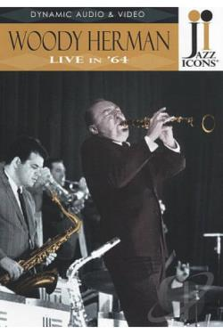 Jazz Icons: Woody Herman - Live in '64 DVD Cover Art