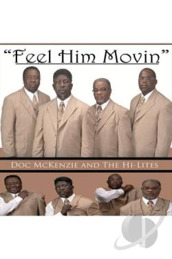 Doc Mckenzie & The Hi-Lites: Feel Him Movin DVD Cover Art