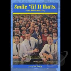 Smile 'Til It Hurts: The Up With People Story DVD Cover Art
