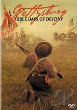 Gettysburg: Three Days of Destiny DVD Cover Art